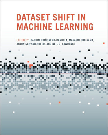 Dataset Shift in Machine Learning by