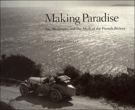 Making Paradise by Kenneth E. Silver