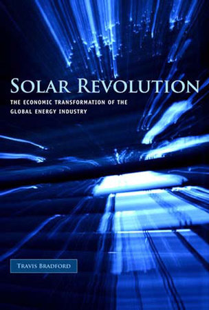 Solar Revolution by Travis Bradford