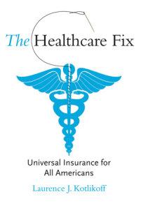 The Healthcare Fix