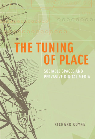 The Tuning of Place by Richard Coyne