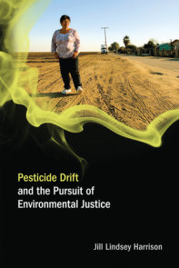 Pesticide Drift and the Pursuit of Environmental Justice