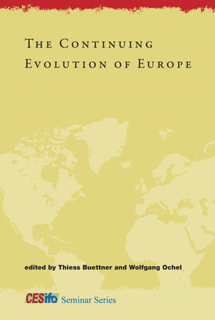 The Continuing Evolution of Europe by edited by Thiess Buettner and Wolfgang Ochel