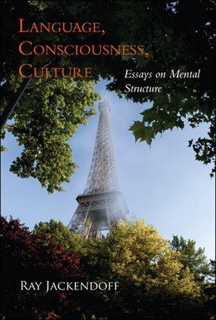 Language, Consciousness, Culture