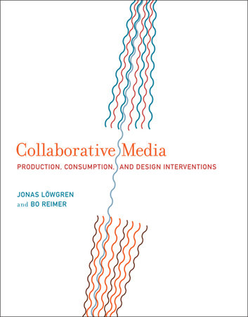 Collaborative Media by Jonas Lowgren and Bo Reimer