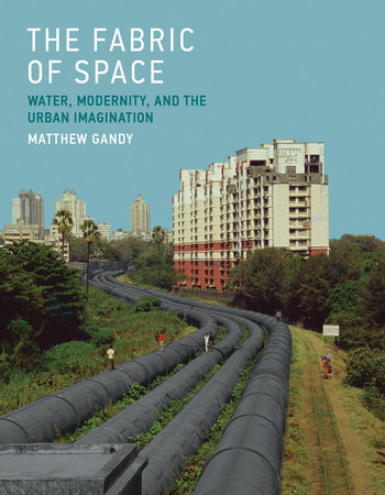 The Fabric of Space by Matthew Gandy