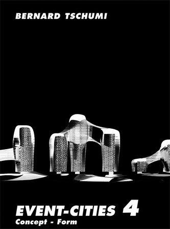 Event-Cities 4 by Bernard Tschumi