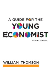 A Guide for the Young Economist, second edition