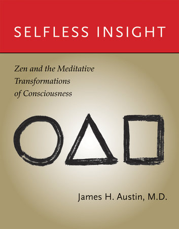 Selfless Insight by James H. Austin