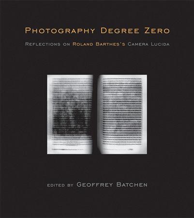 Photography Degree Zero by