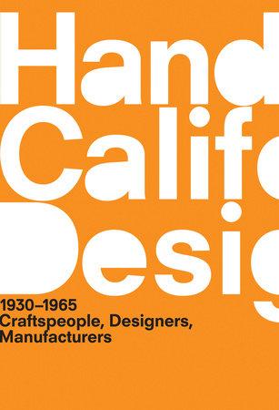 A Handbook of California Design, 1930-1965 by