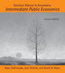 Solutions Manual to Accompany Intermediate Public Economics, second edition