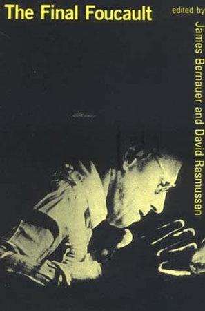The Final Foucault by