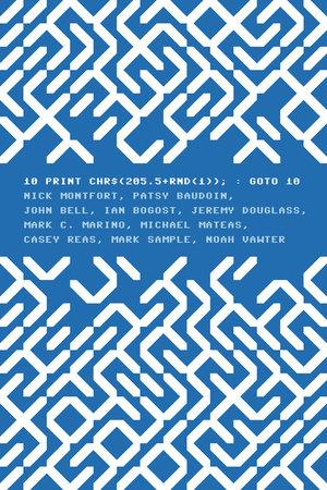 10 PRINT CHR$(205.5+RND(1)); : GOTO 10 by Nick Montfort, Patsy Baudoin, John Bell, Ian Bogost and Jeremy Douglass