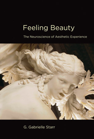 Feeling Beauty by G. Gabrielle Starr