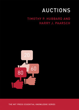 Auctions by Timothy P. Hubbard and Harry J. Paarsch