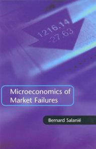Microeconomics of Market Failures