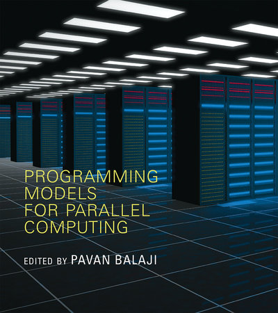 Programming Models for Parallel Computing by