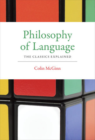 Philosophy of Language by Colin McGinn