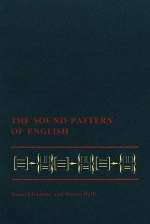 The Sound Pattern of English by Noam Chomsky and Morris Halle
