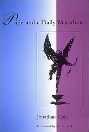 Pride and a Daily Marathon by Jonathan Cole and Ian Waterman