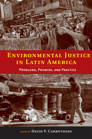 Environmental Justice in Latin America by