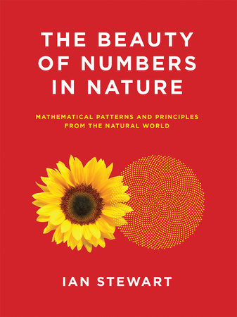 The Beauty of Numbers in Nature by Ian Stewart