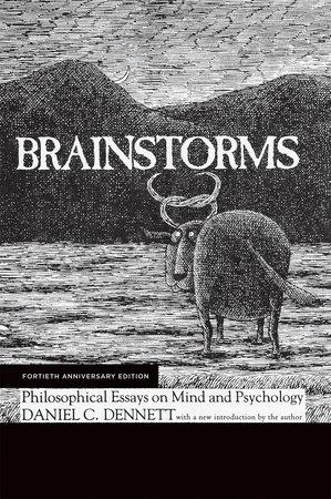 Brainstorms, Fortieth Anniversary Edition by Daniel C. Dennett