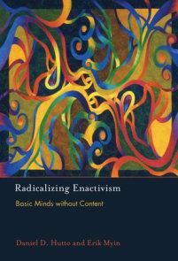 Radicalizing Enactivism
