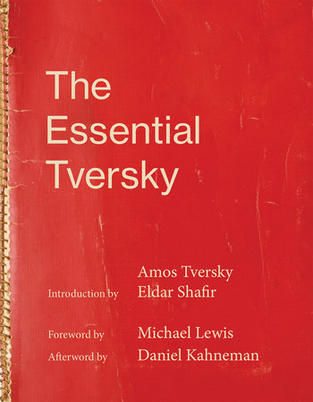 The Essential Tversky by Amos Tversky