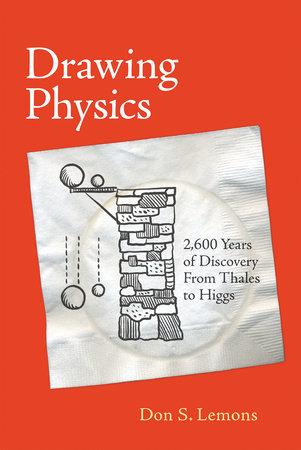 Drawing Physics by Don S. Lemons