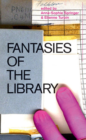 Fantasies of the Library by