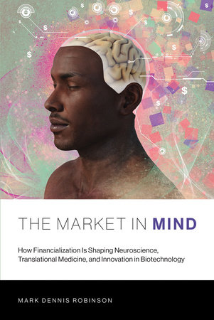 The Market in Mind by Mark Dennis Robinson