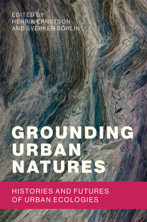 Grounding Urban Natures by