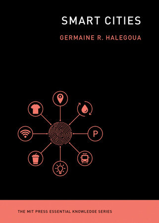 Smart Cities by Germaine Halegoua