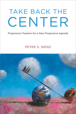 Take Back the Center by Peter S. Wenz