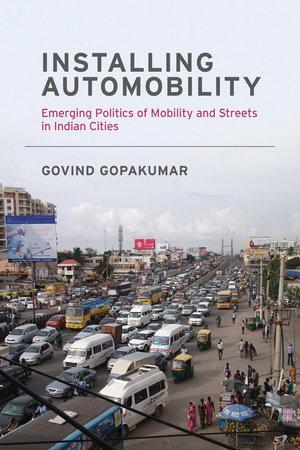 Installing Automobility by Govind Gopakumar