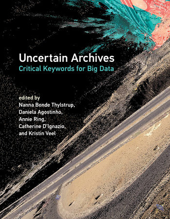 Uncertain Archives by
