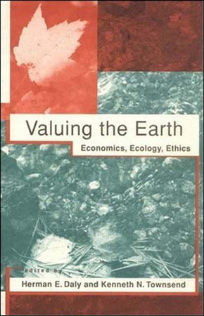 Valuing the Earth, second edition by