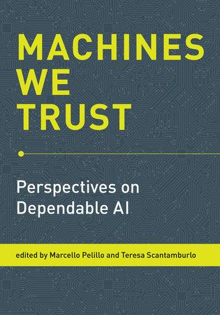 Machines We Trust by