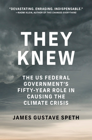 They Knew by James Gustave Speth
