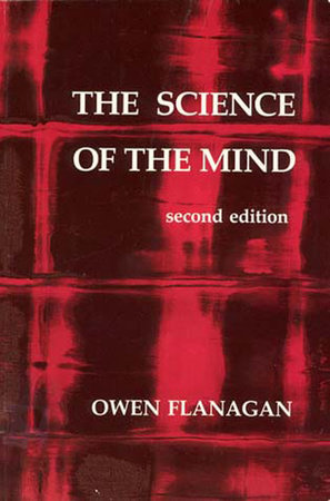 The Science of the Mind, second edition by Owen Flanagan