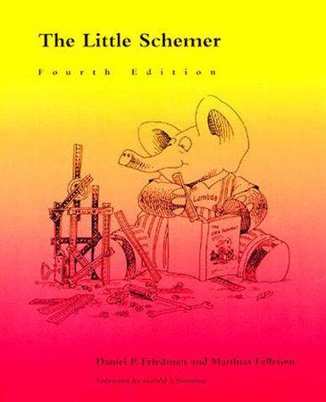 The Little Schemer, fourth edition by Daniel P. Friedman and Matthias Felleisen
