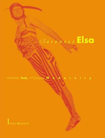 Baroness Elsa by Irene Gammel