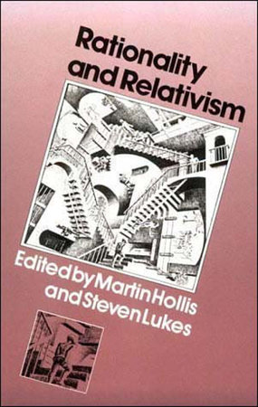 Rationality and Relativism by