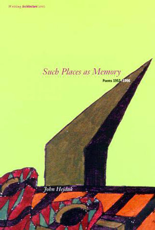 Such Places as Memory by John Hejduk