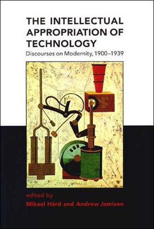 The Intellectual Appropriation of Technology by