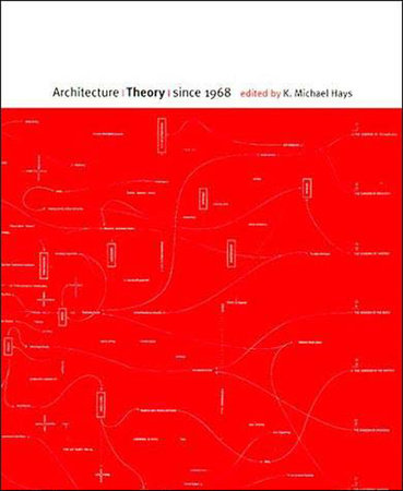 Architecture Theory since 1968 by