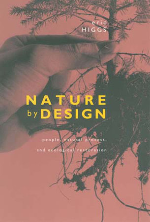 Nature by Design by Eric Higgs
