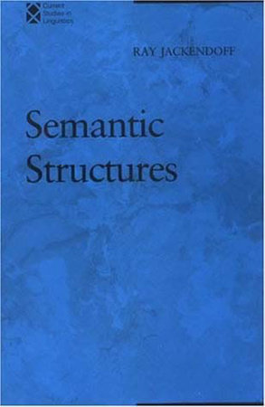 Semantic Structures by Ray S. Jackendoff